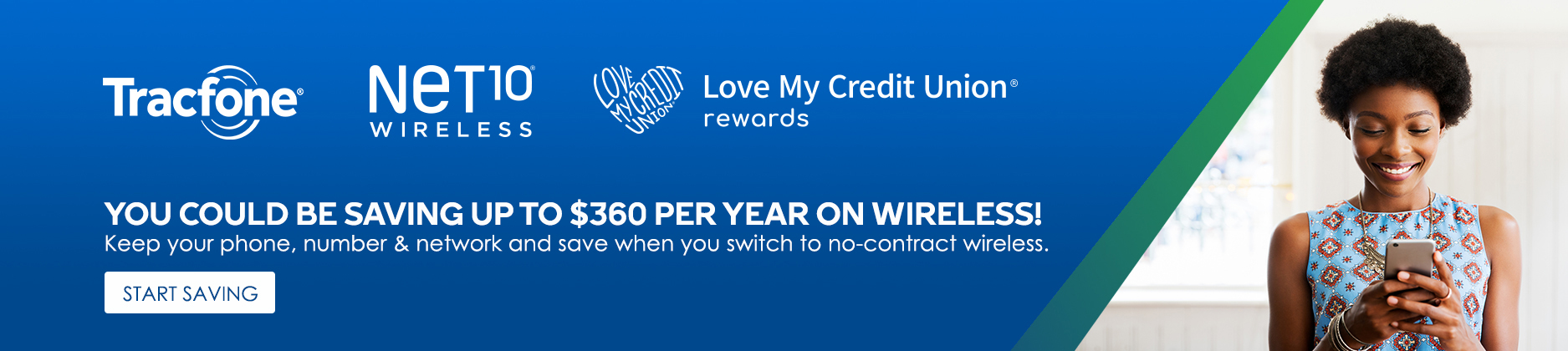 Save money on cellular! Visit lovemycreditunion.org.